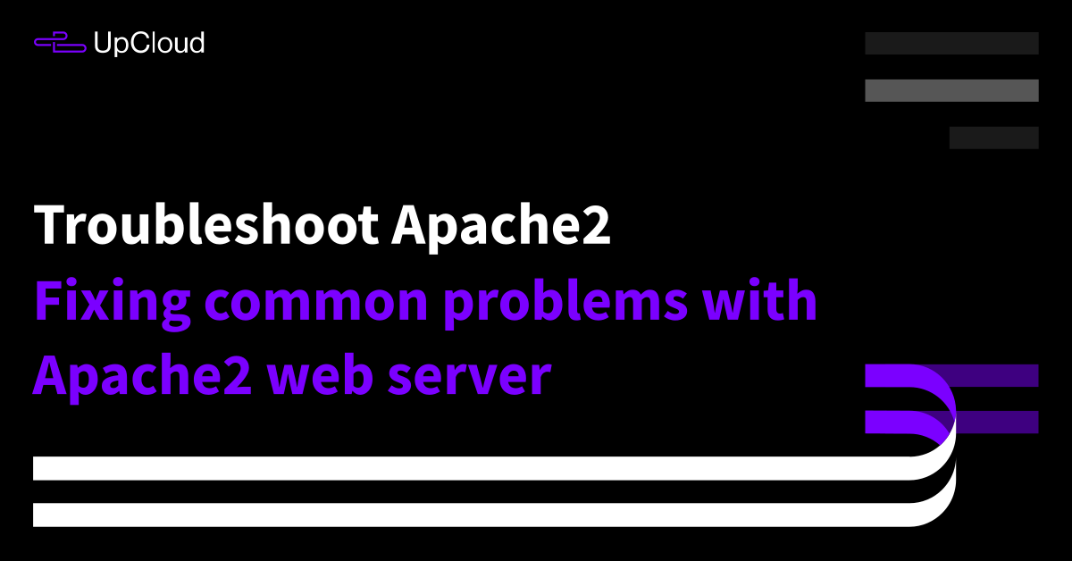 How to fix common problems with Apache2 - UpCloud