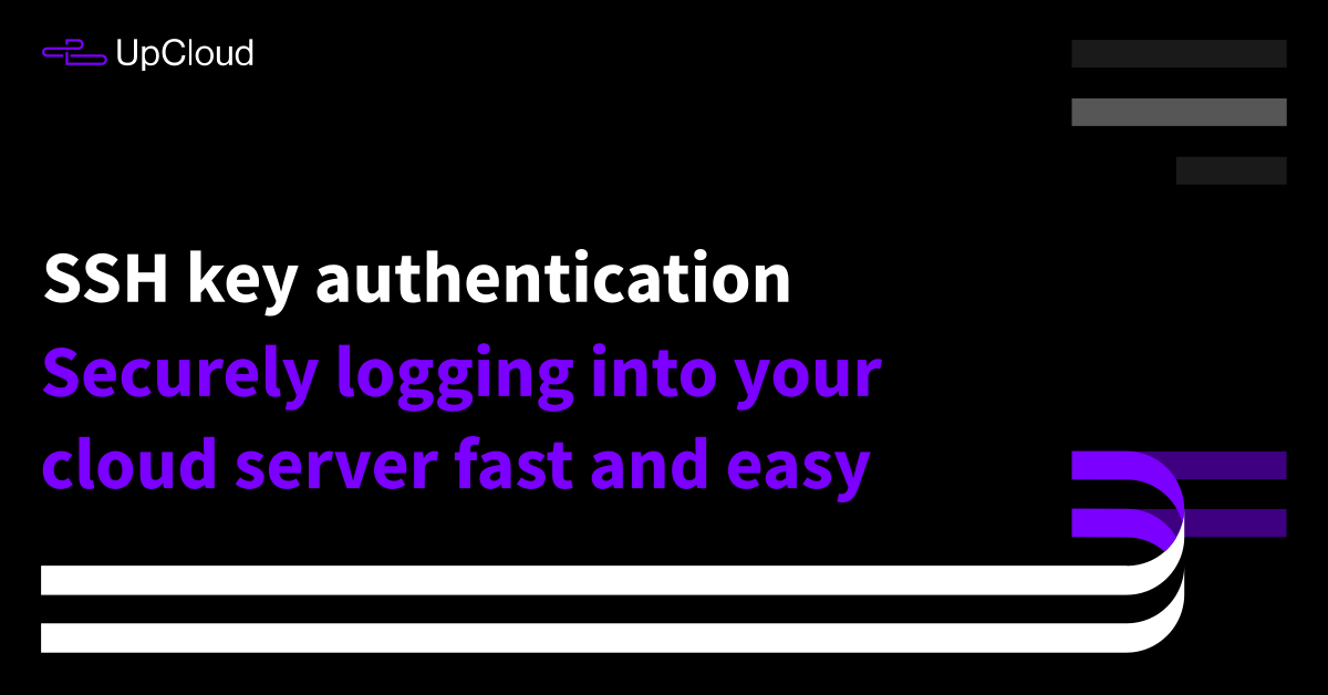 SSH keys for authentication - How to use and set up SSH keys - UpCloud