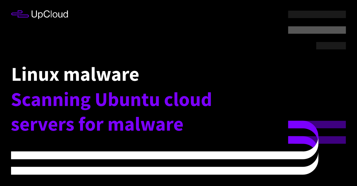 How to scan Ubuntu server for malware - UpCloud