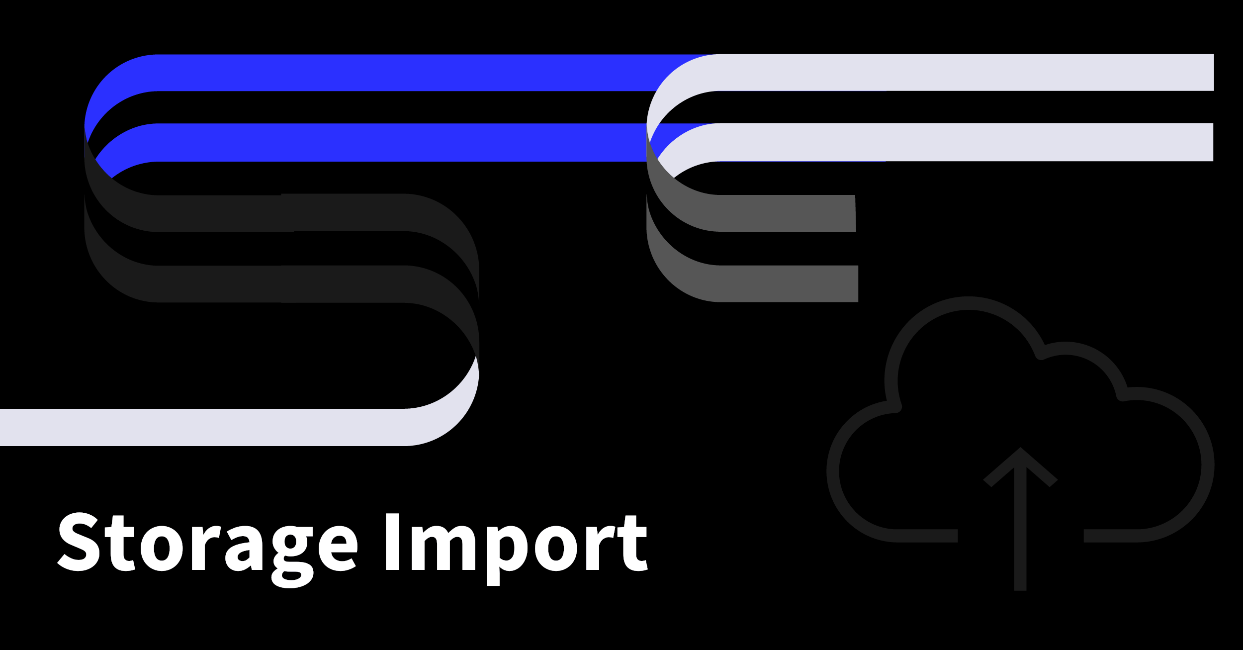 Launching Storage Import