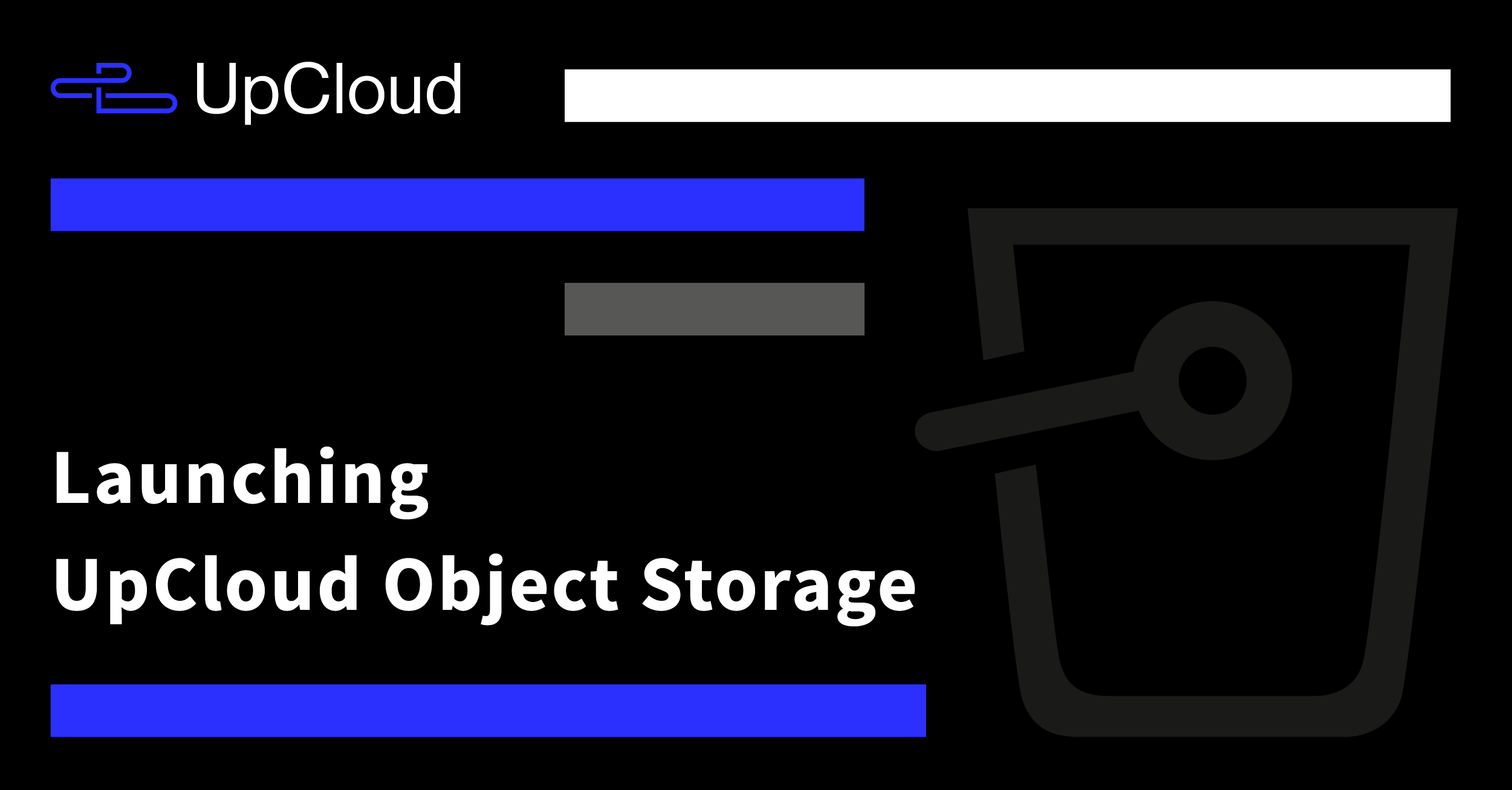 Launching UpCloud Object Storage